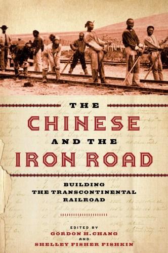 费舍金的新书《华人与铁路:修建横贯大陆的铁路(The Chinese and the Iron Road: Building the Transcontinental Railroad)》